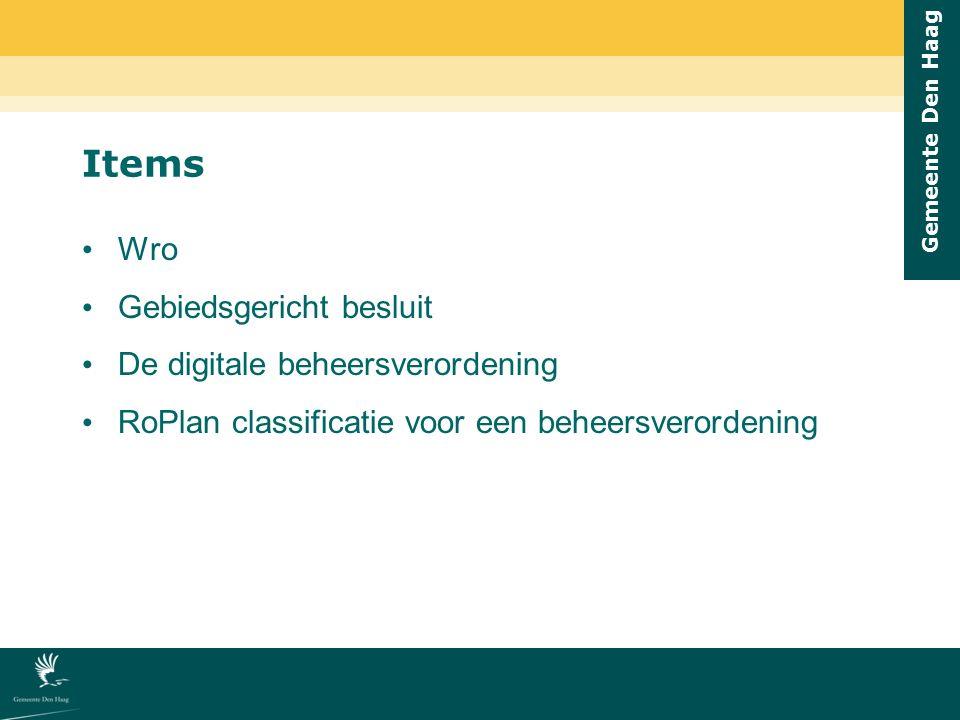 Gemeente Den Haag Wro Gebiedsgericht besluit De digitale beheersverordening RoPlan classificatie voor een beheersverordening Items
