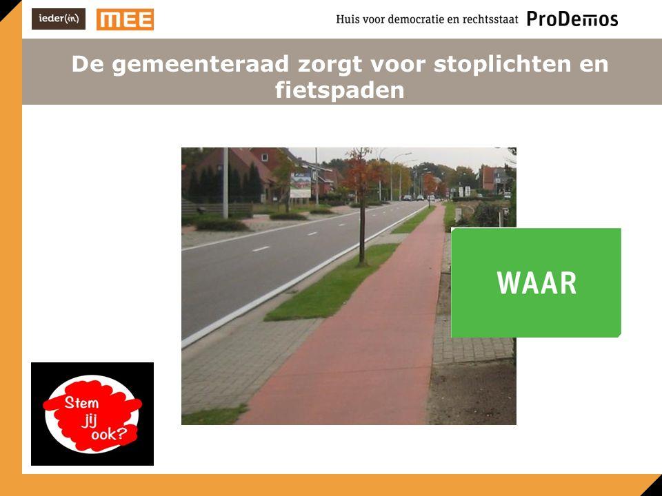 De gemeenteraad zorgt voor stoplichten en fietspaden