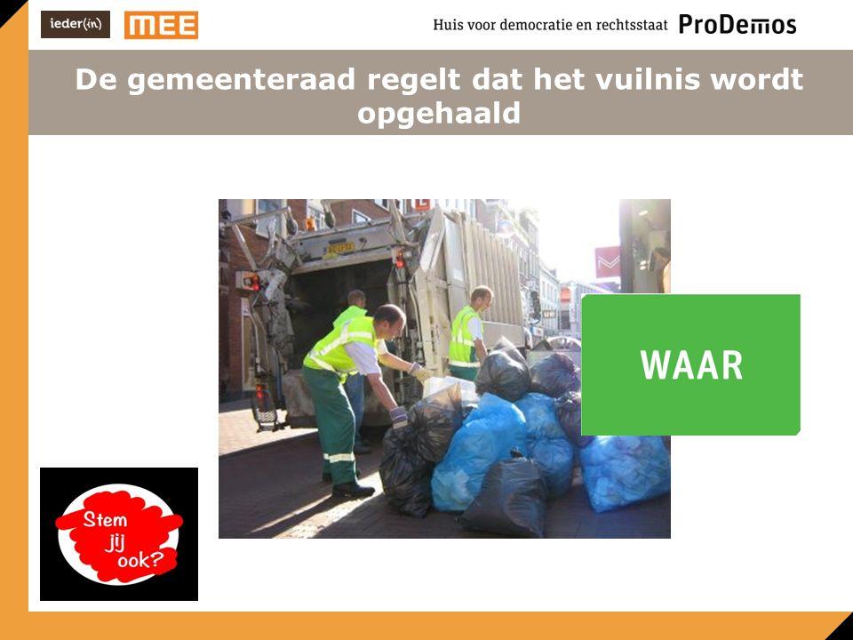 De gemeenteraad regelt dat het vuilnis wordt opgehaald