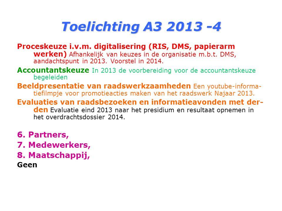 Toelichting A3 2013 -4 Proceskeuze i.v.m.