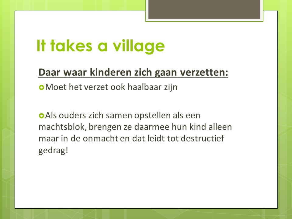 It takes a village 7.
