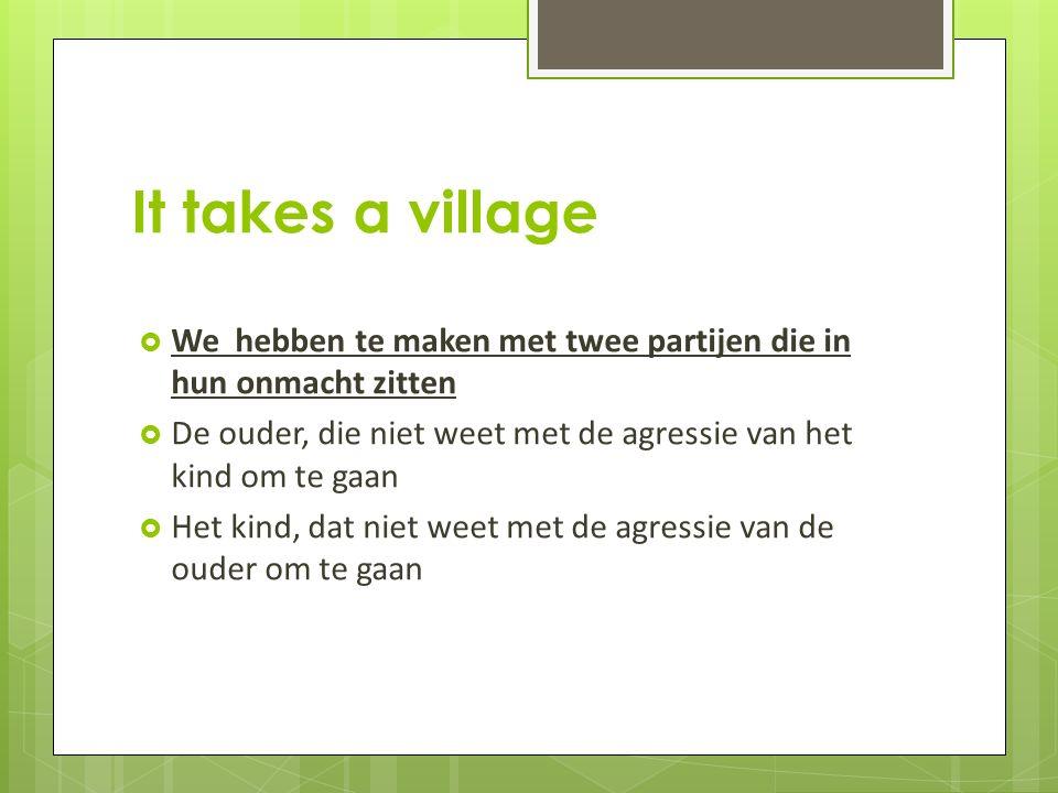 It takes a village 9.