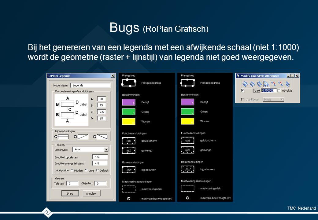 TMC Nederland Bugs (RoPlan Grafisch) Bij het genereren van een legenda met een afwijkende schaal (niet 1:1000) wordt de geometrie (raster + lijnstijl) van legenda niet goed weergegeven.
