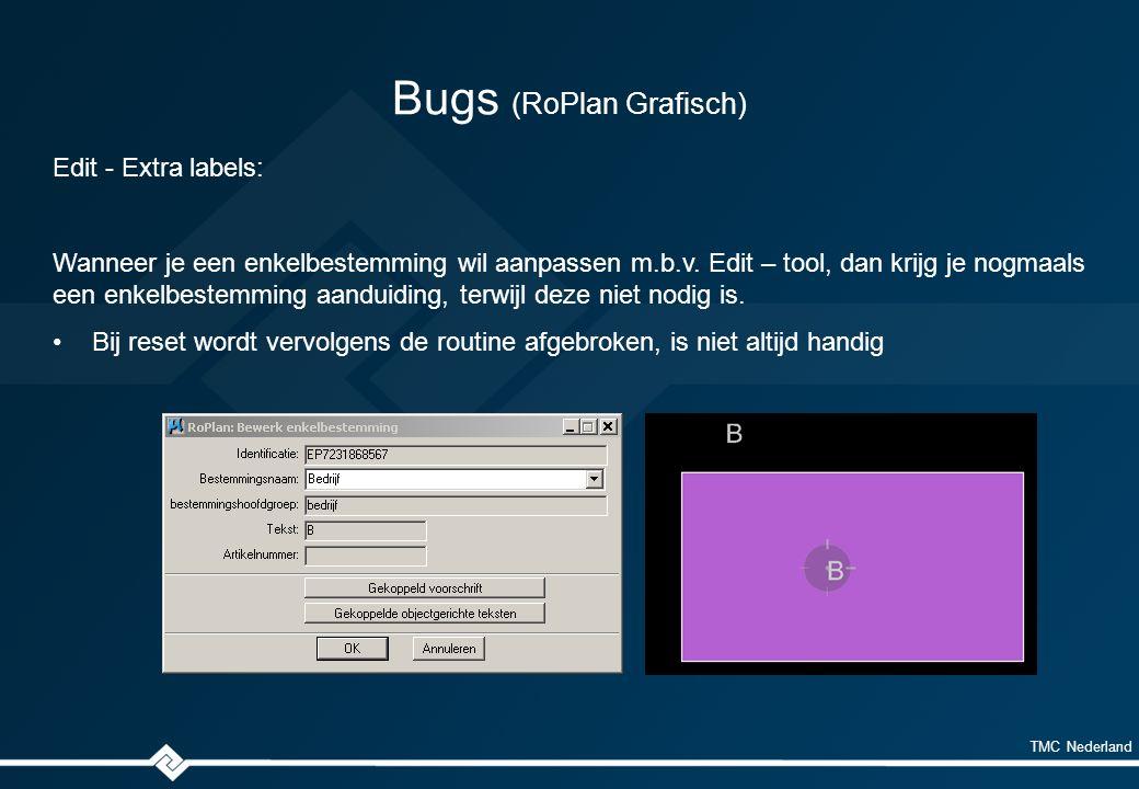 TMC Nederland Bugs (RoPlan Grafisch) Edit - Extra labels: Wanneer je een enkelbestemming wil aanpassen m.b.v.