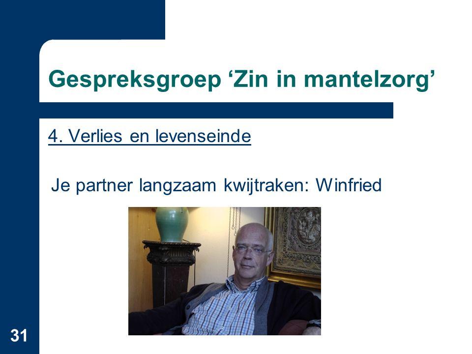 31 Gespreksgroep 'Zin in mantelzorg' 4.