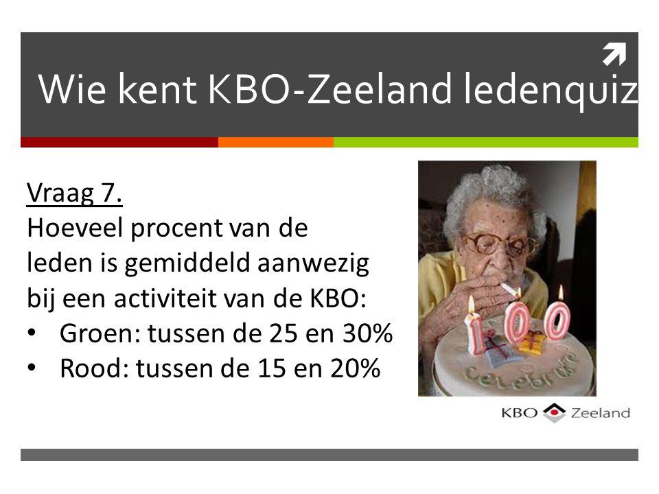  Wie kent KBO-Zeeland ledenquiz Vraag 7.