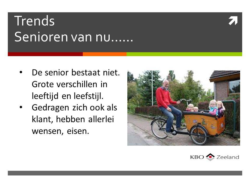  Trends Senioren van nu…… De senior bestaat niet.