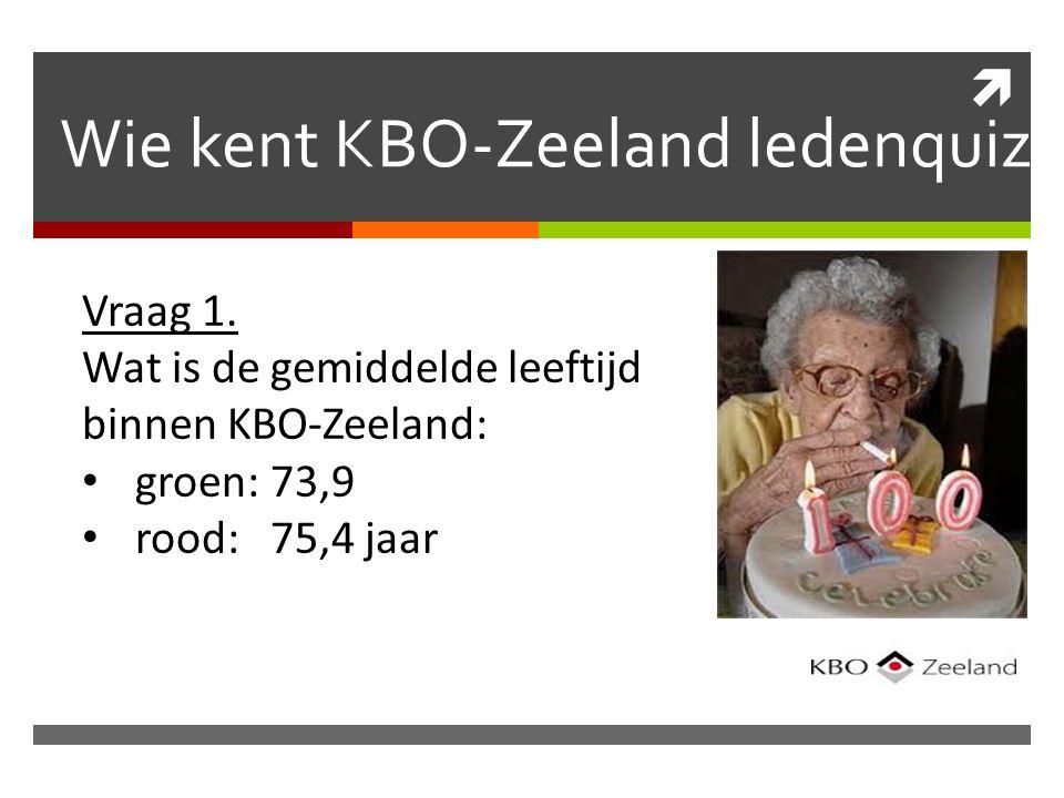  Wie kent KBO-Zeeland ledenquiz Vraag 1.