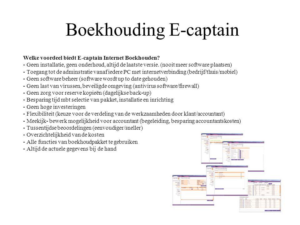 Boekhouding E-captain Welke voordeel biedt E-captain Internet Boekhouden.