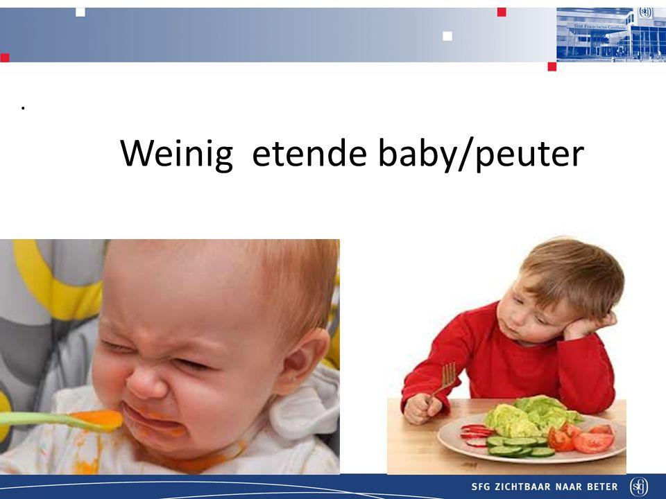 Weinig etende baby/peuter.