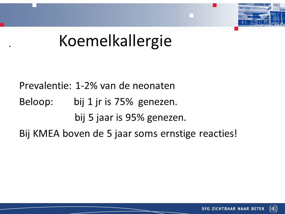 Titel Koemelkallergie Prevalentie: 1-2% van de neonaten Beloop: bij 1 jr is 75% genezen.