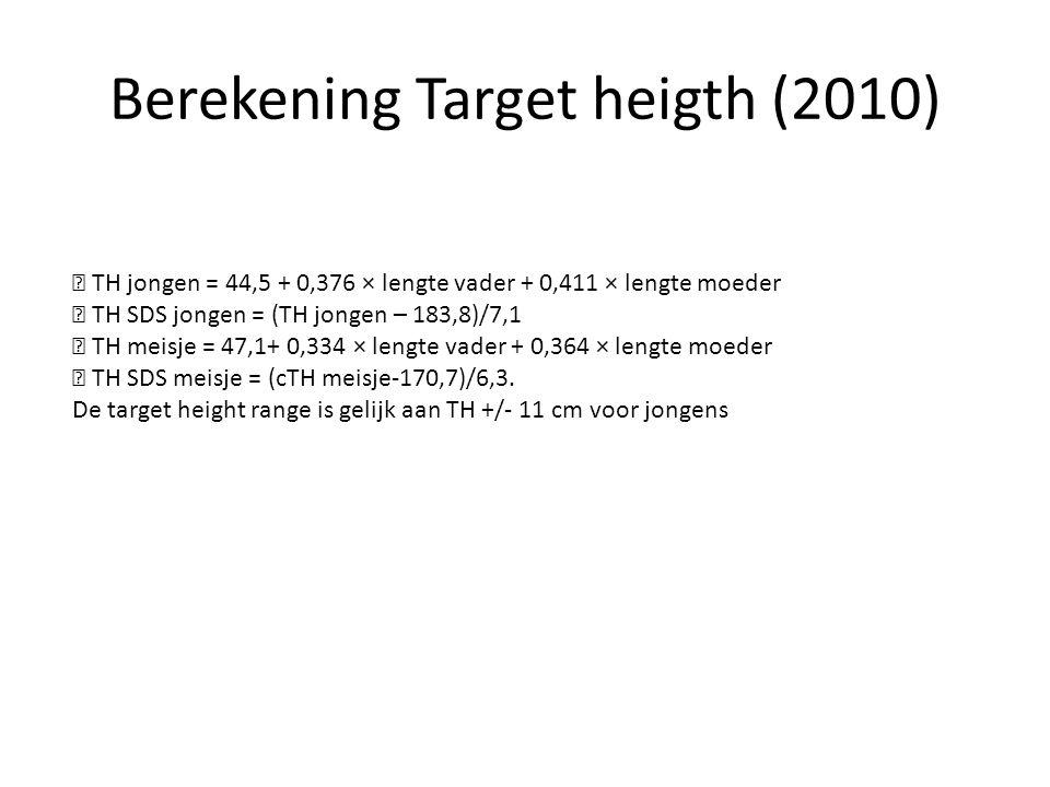 Berekening Target heigth (2010)  TH jongen = 44,5 + 0,376 × lengte vader + 0,411 × lengte moeder  TH SDS jongen = (TH jongen – 183,8)/7,1  TH meisje = 47,1+ 0,334 × lengte vader + 0,364 × lengte moeder  TH SDS meisje = (cTH meisje-170,7)/6,3.