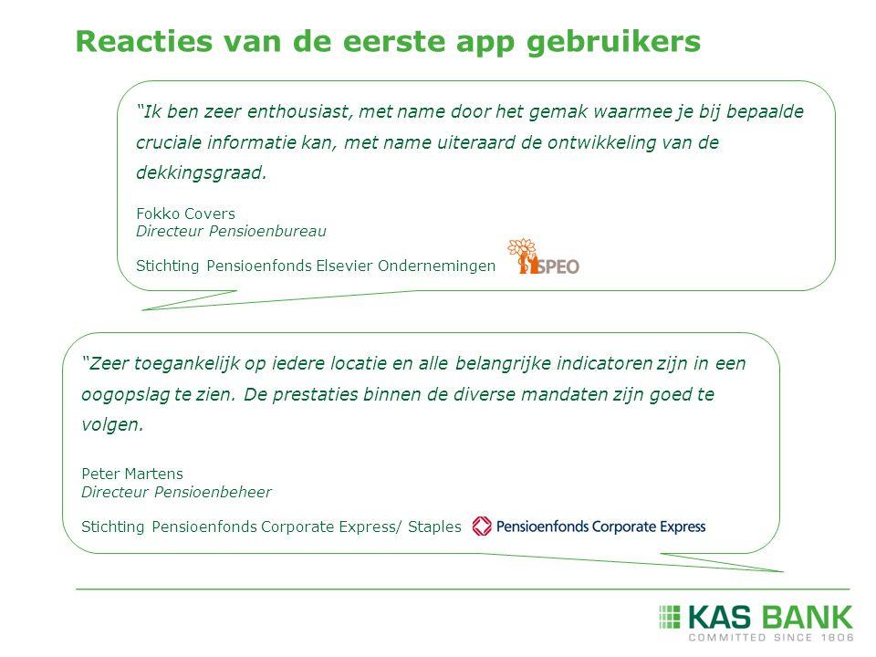 'IN CONTROL' OVER UW PENSIOENFONDS MET DE KAS BANK PENSION FUND MONITOR APP Voor meer informatie, vraag naar onze contactpersonen: Mark van Weezenbeek Head of Sales and Business Development E: mark.van.weezenbeek@kasbank.com T: +31 20 557 54 83 Emilie Schutte – van de Poll Senior Relationship Manager E: emilie.schutte@kasbank.com T: +31 20 557 54 85 www.kasbank.nl