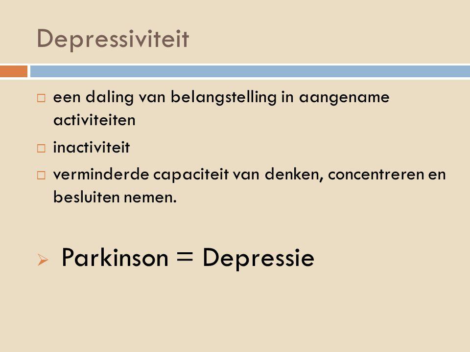 Depressiviteit  een daling van belangstelling in aangename activiteiten  inactiviteit  verminderde capaciteit van denken, concentreren en besluiten nemen.