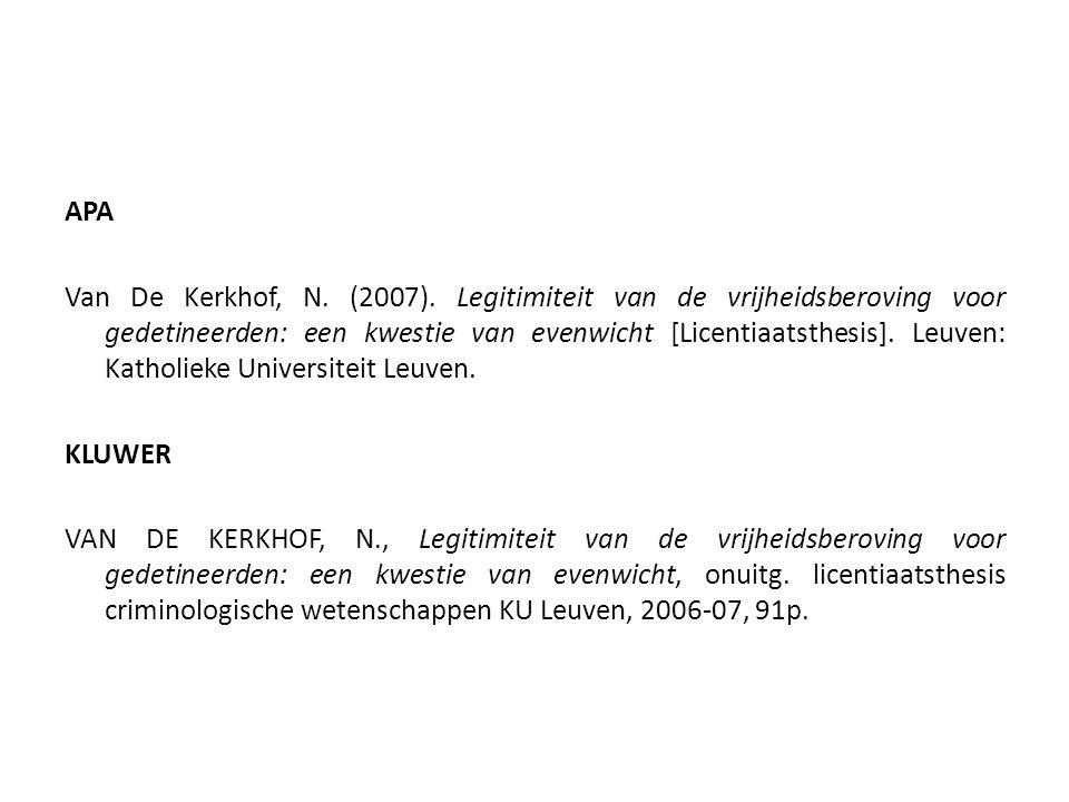 APA Van De Kerkhof, N. (2007). Legitimiteit van de vrijheidsberoving voor gedetineerden: een kwestie van evenwicht [Licentiaatsthesis]. Leuven: Kathol
