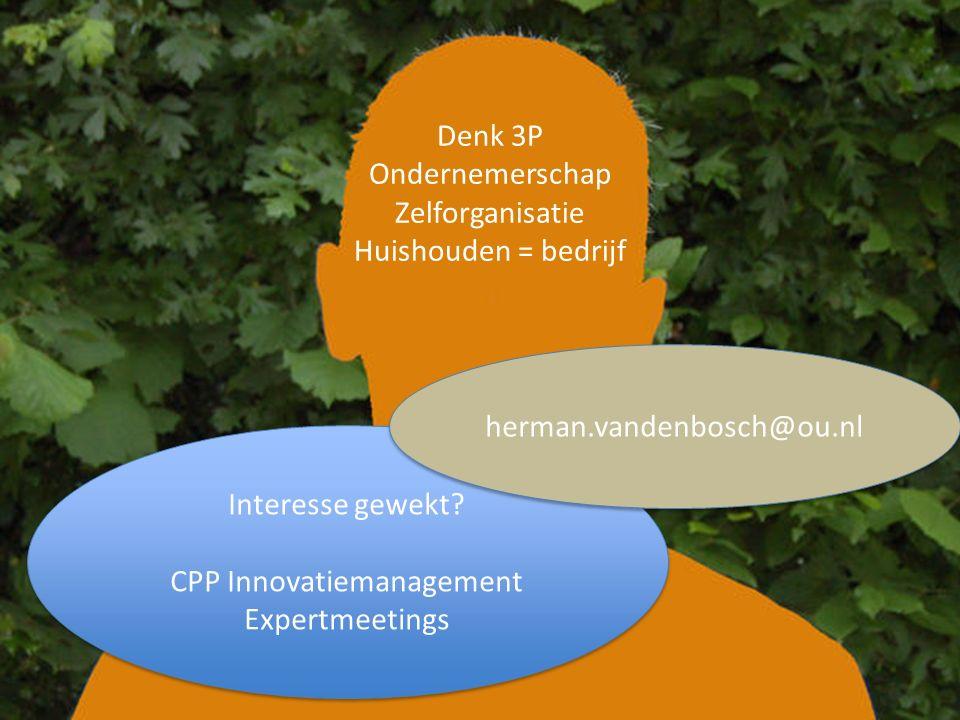 Denk 3P Ondernemerschap Zelforganisatie Huishouden = bedrijf Interesse gewekt.