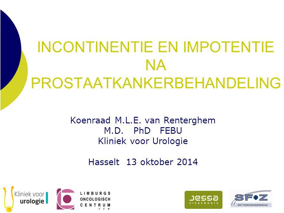 ERECTIE PROTHESE  Implantaat  Definitief  Grote tevredenheid, ook bij partner  Kostprijs (ziekenfonds )  Betrekken partner