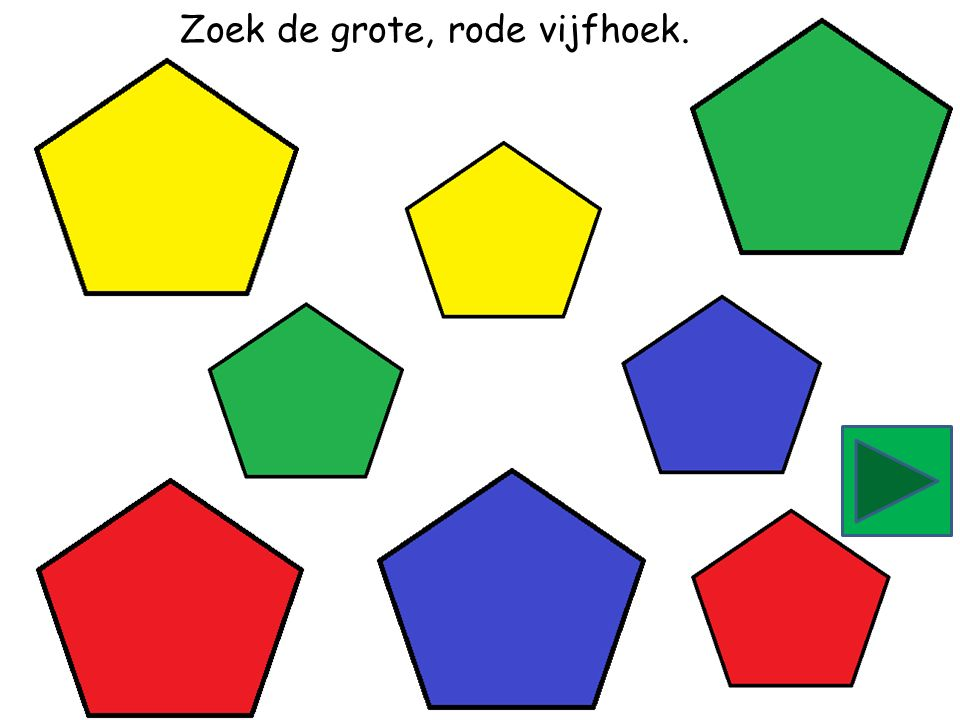 Zoek de kleine, gele vijfhoek.