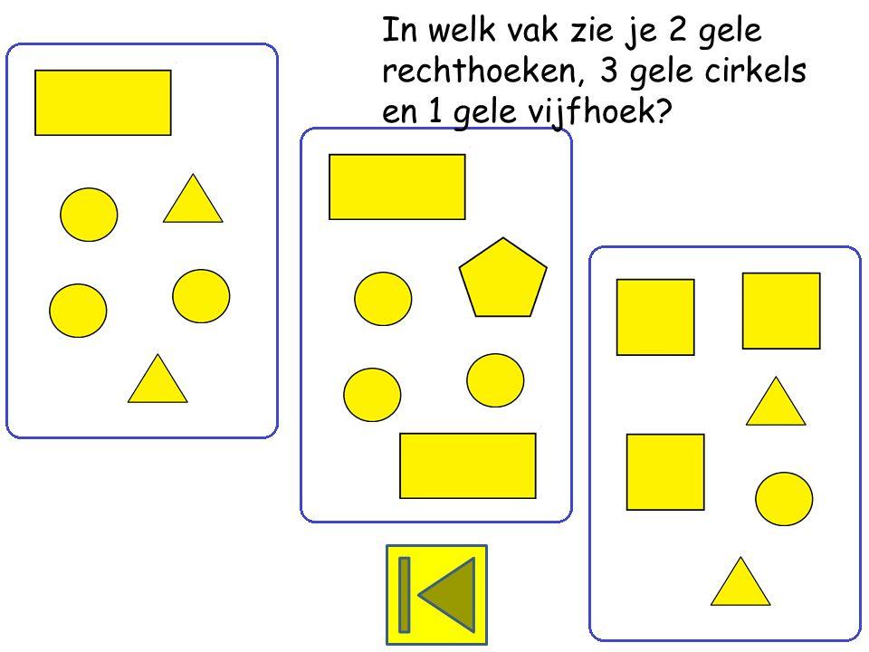 In welk vak zie je 3 gele vierkanten, 1 gele cirkel en 2 gele driehoeken