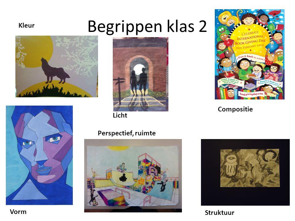 Begrippen klas 2 Kleur Licht Perspectief, ruimte Compositie Vorm Struktuur