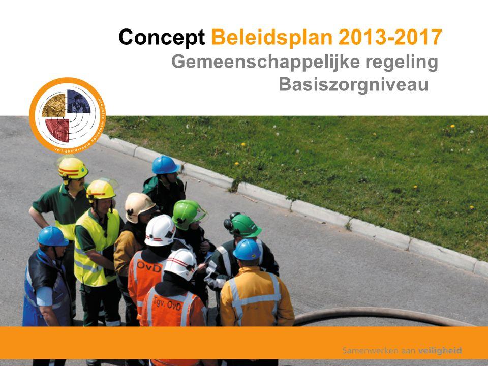 Concept Beleidsplan 2013-2017 Gemeenschappelijke regeling Basiszorgniveau