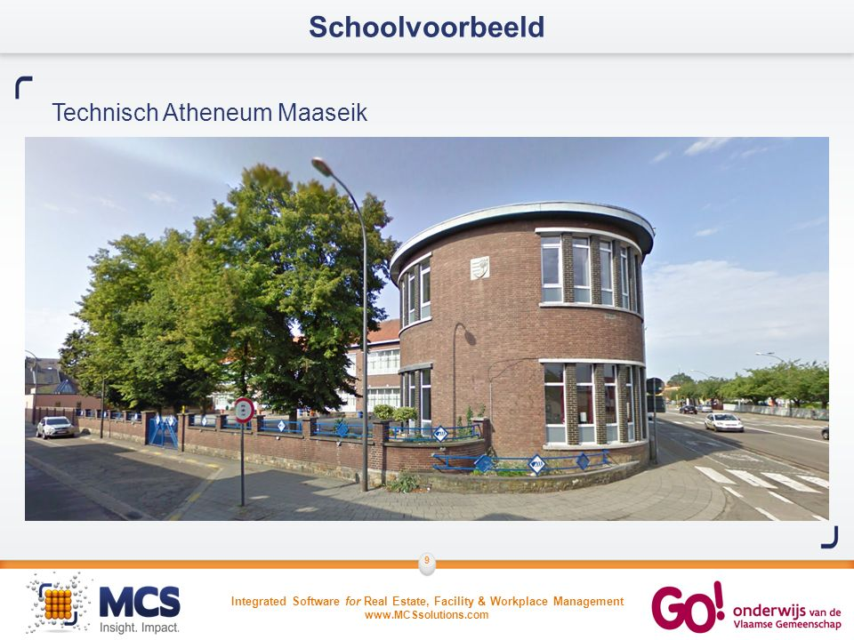 Integrated Software for Real Estate, Facility & Workplace Management www.MCSsolutions.com 9 Schoolvoorbeeld Technisch Atheneum Maaseik