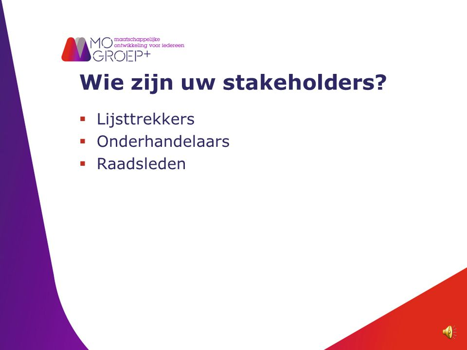 Wie zijn uw stakeholders