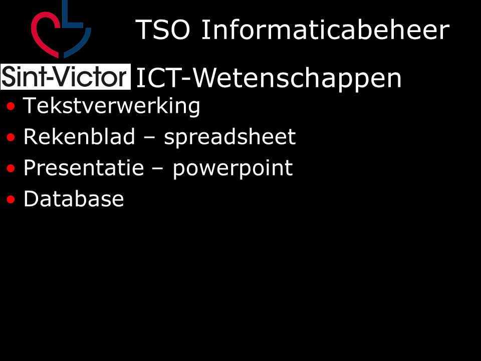 TSO Informaticabeheer ICT-Wetenschappen Webpagina's v olgens de norm W3C CSS Responsief Scripting Client side (beperkt) Server side (uitgebreid)