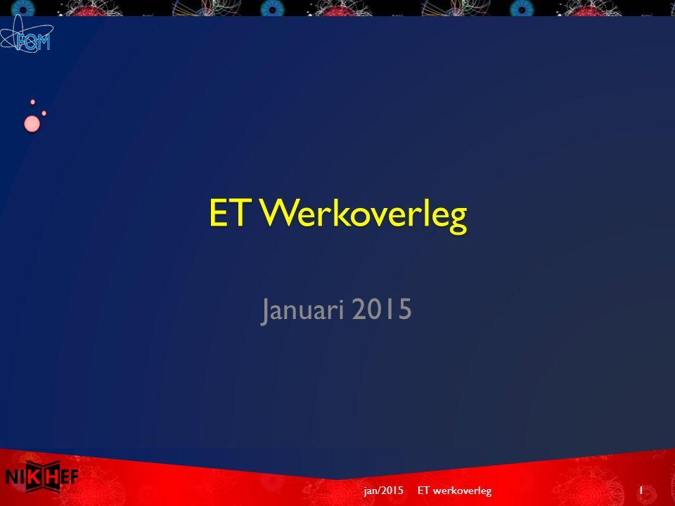 ET Werkoverleg Januari 2015 jan/2015ET werkoverleg1