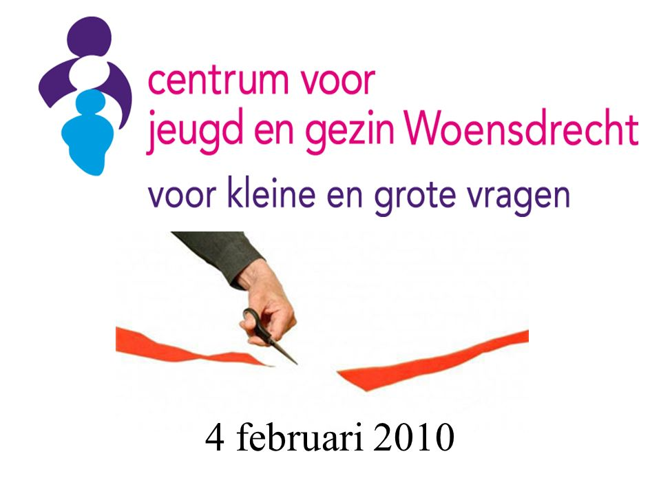 OPENING 4 februari 2010
