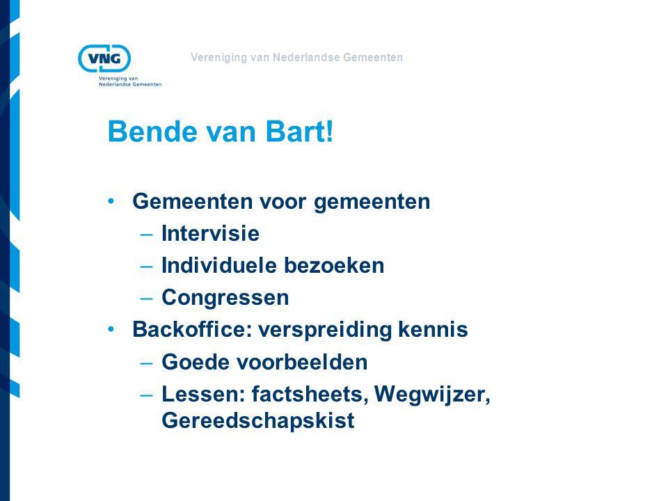Vereniging van Nederlandse Gemeenten Bende van Bart.