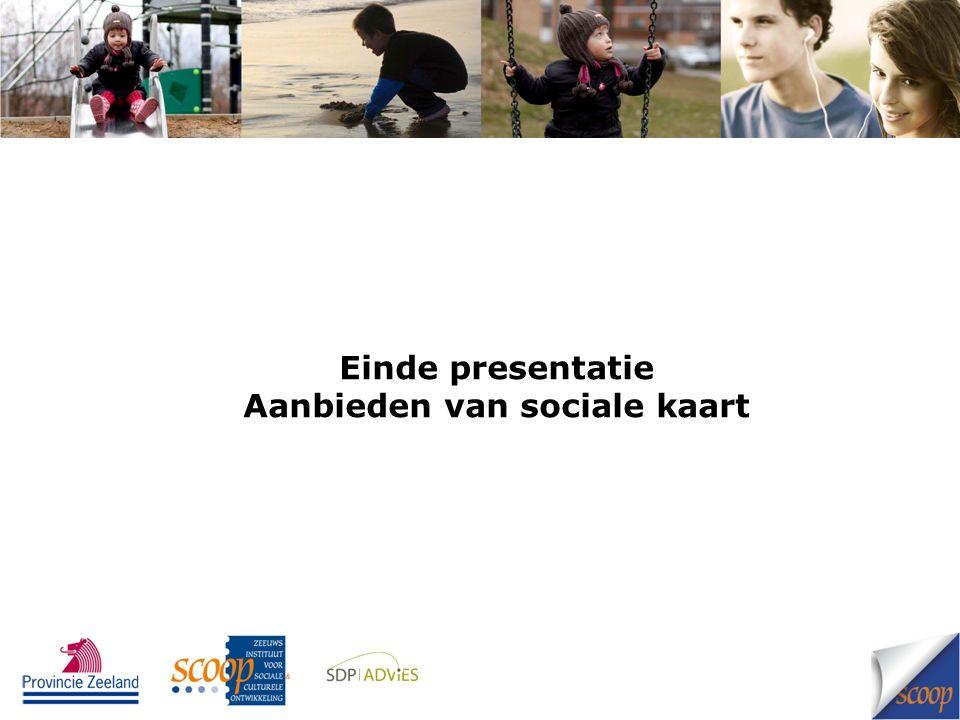 Einde presentatie Aanbieden van sociale kaart