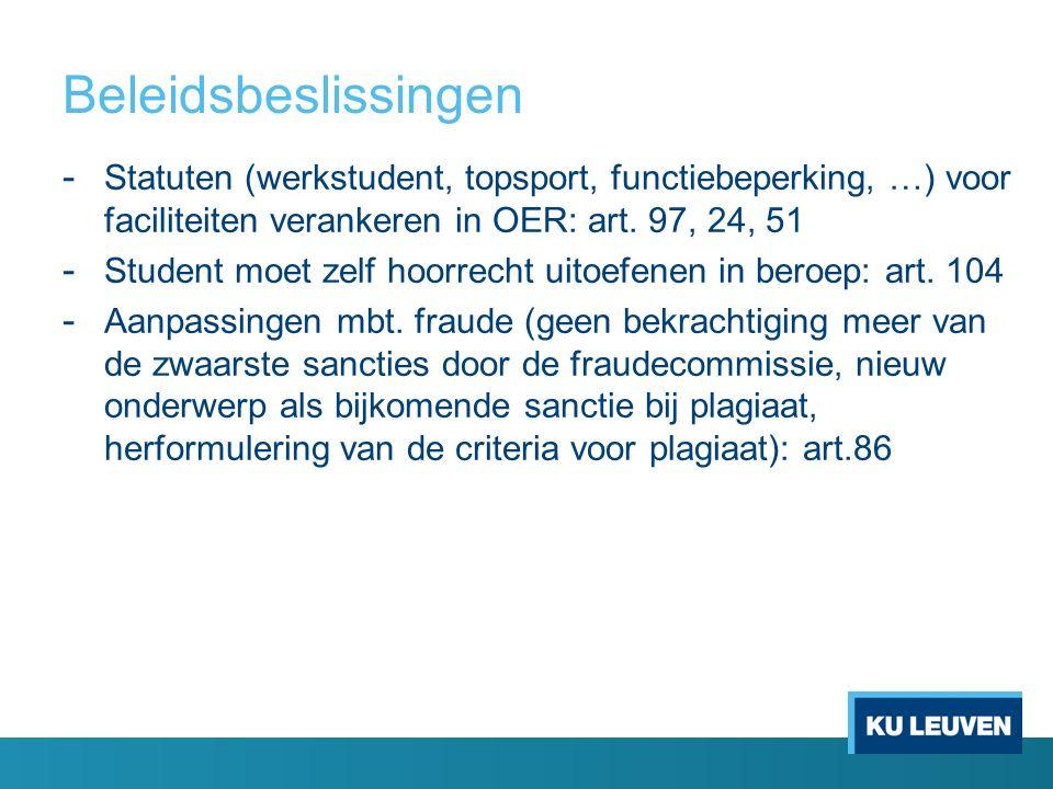 Beleidsbeslissingen - Statuten (werkstudent, topsport, functiebeperking, …) voor faciliteiten verankeren in OER: art.