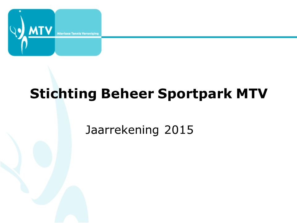 Stichting Beheer Sportpark MTV Jaarrekening 2015