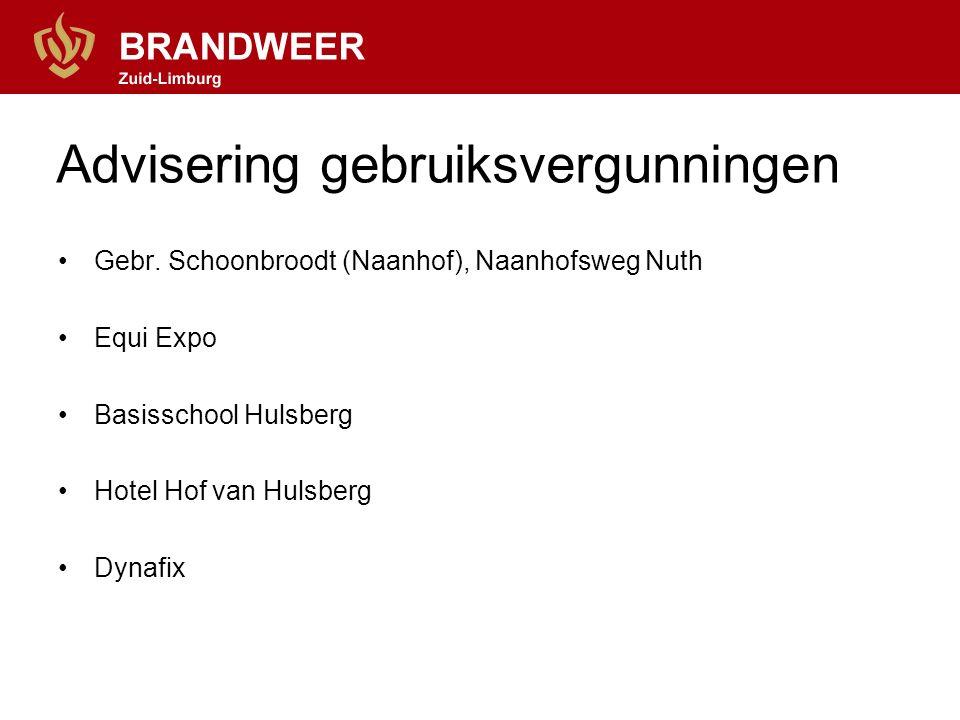 Gebr. Schoonbroodt (Naanhof), Naanhofsweg Nuth Equi Expo Basisschool Hulsberg Hotel Hof van Hulsberg Dynafix Advisering gebruiksvergunningen