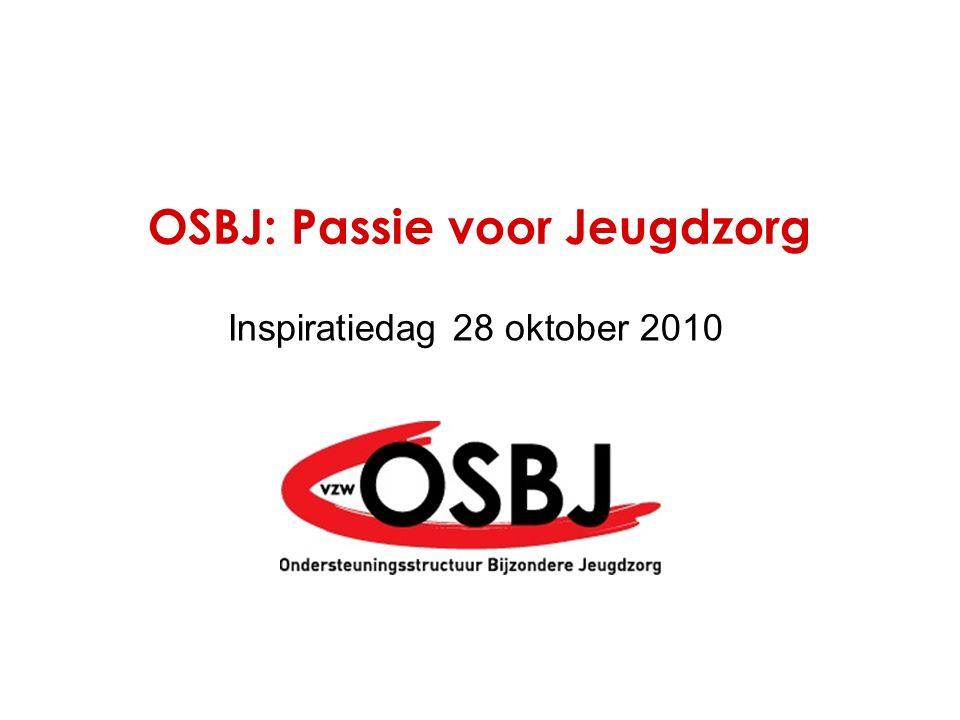 OSBJ: Passie voor Jeugdzorg Inspiratiedag 28 oktober 2010