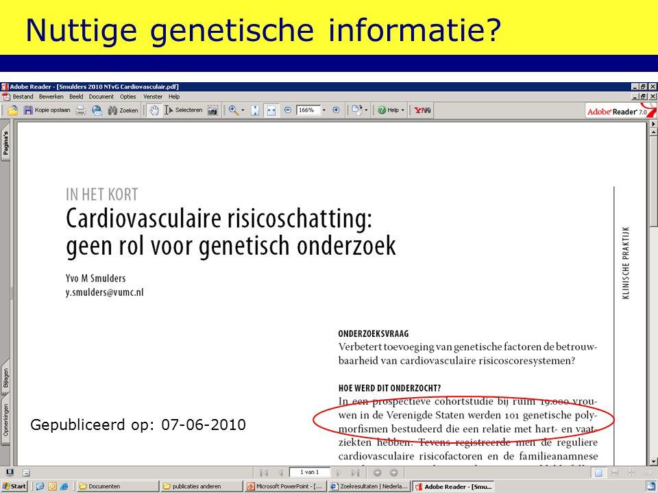 Nuttige genetische informatie Gepubliceerd op: 07-06-2010