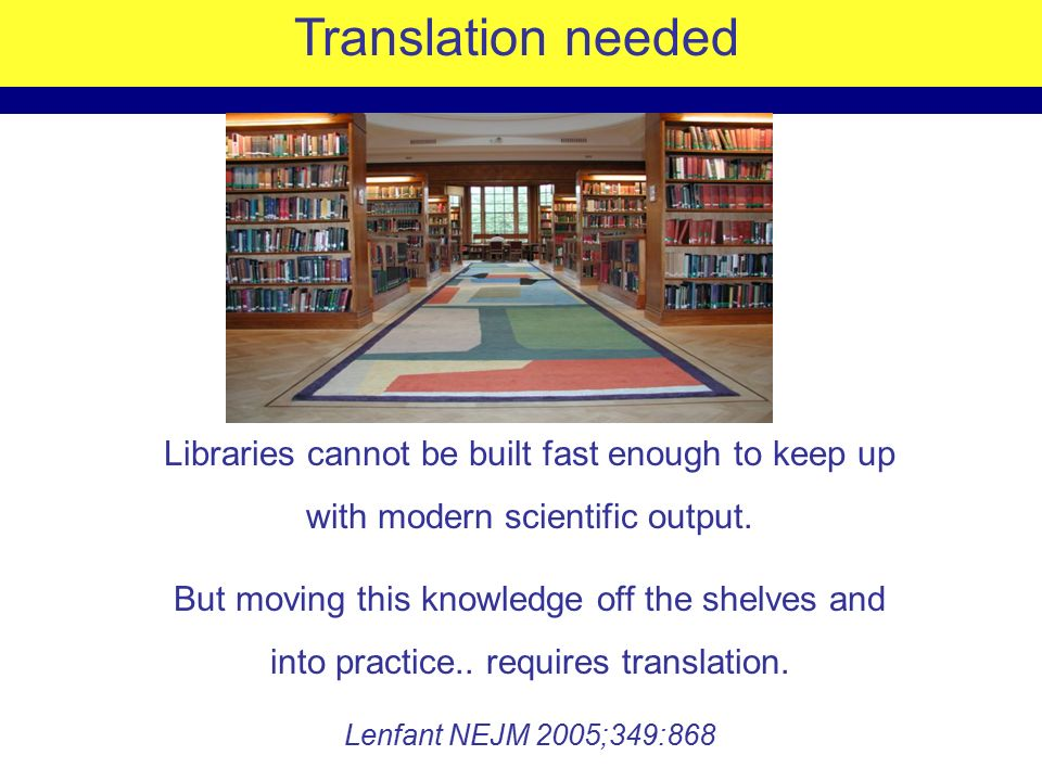 Translation needed Libraries cannot be built fast enough to keep up with modern scientific output.