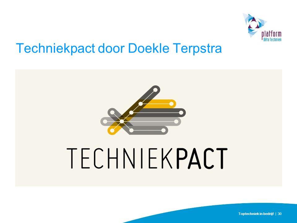 Toptechniek in bedrijf | 30 Techniekpact door Doekle Terpstra