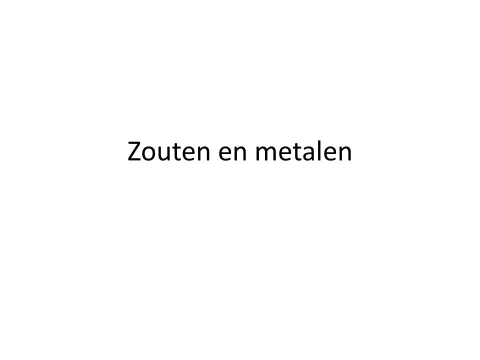 Zouten en metalen