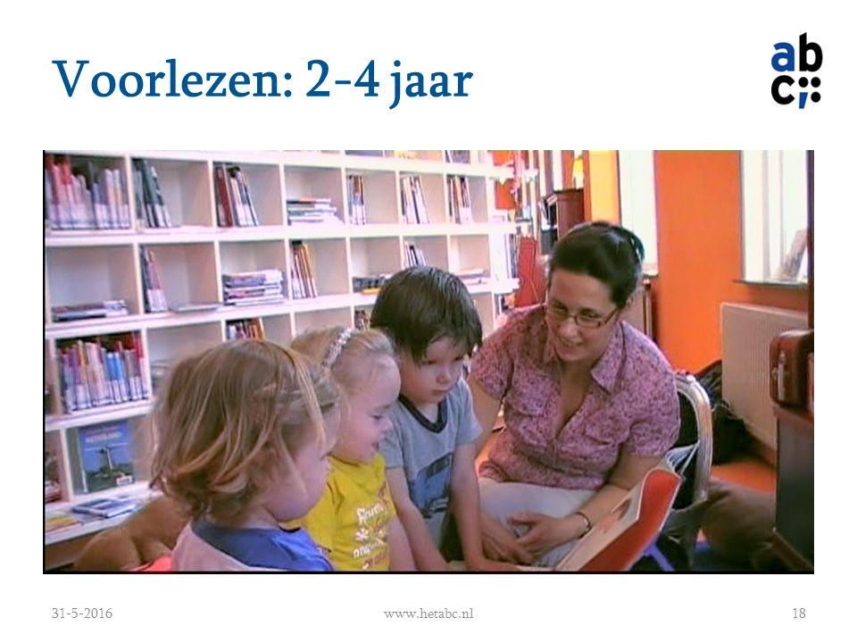 Voorlezen: 2-4 jaar 31-5-2016www.hetabc.nl18