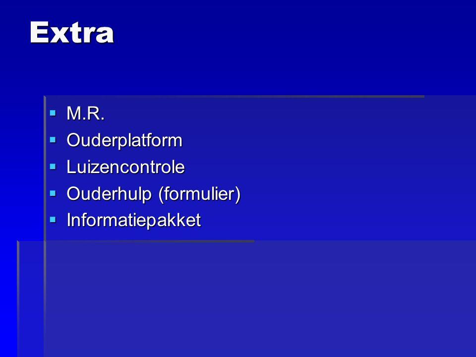 Extra  M.R.  Ouderplatform  Luizencontrole  Ouderhulp (formulier)  Informatiepakket