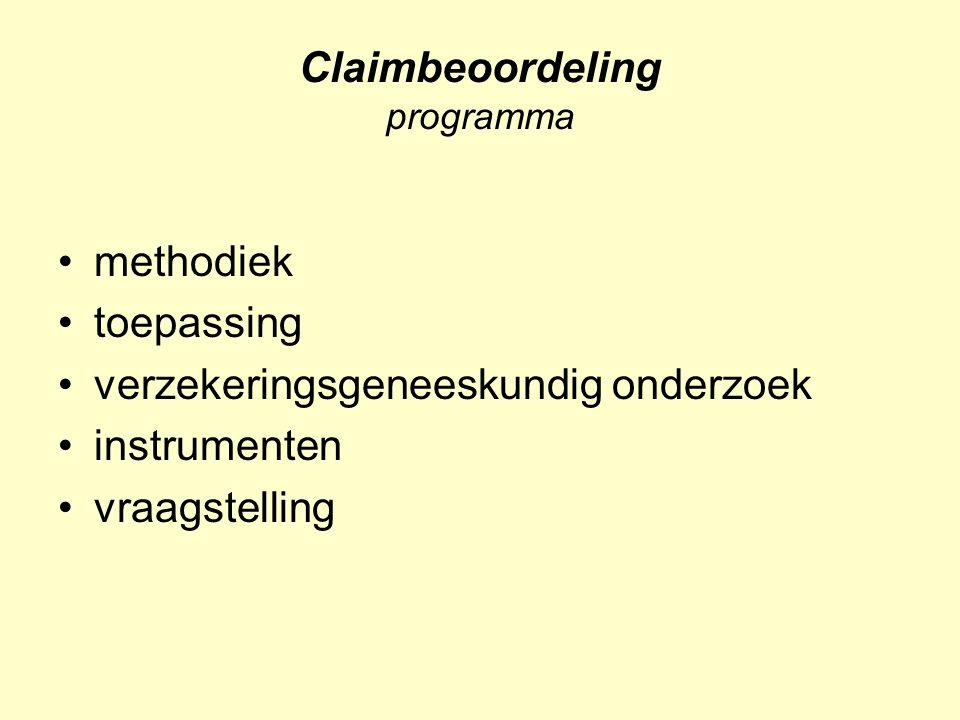 Claimbeoordeling programma methodiek toepassing verzekeringsgeneeskundig onderzoek instrumenten vraagstelling