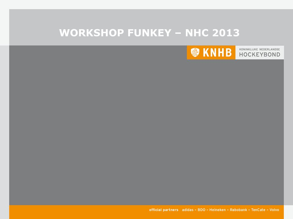 WORKSHOP FUNKEY – NHC 2013