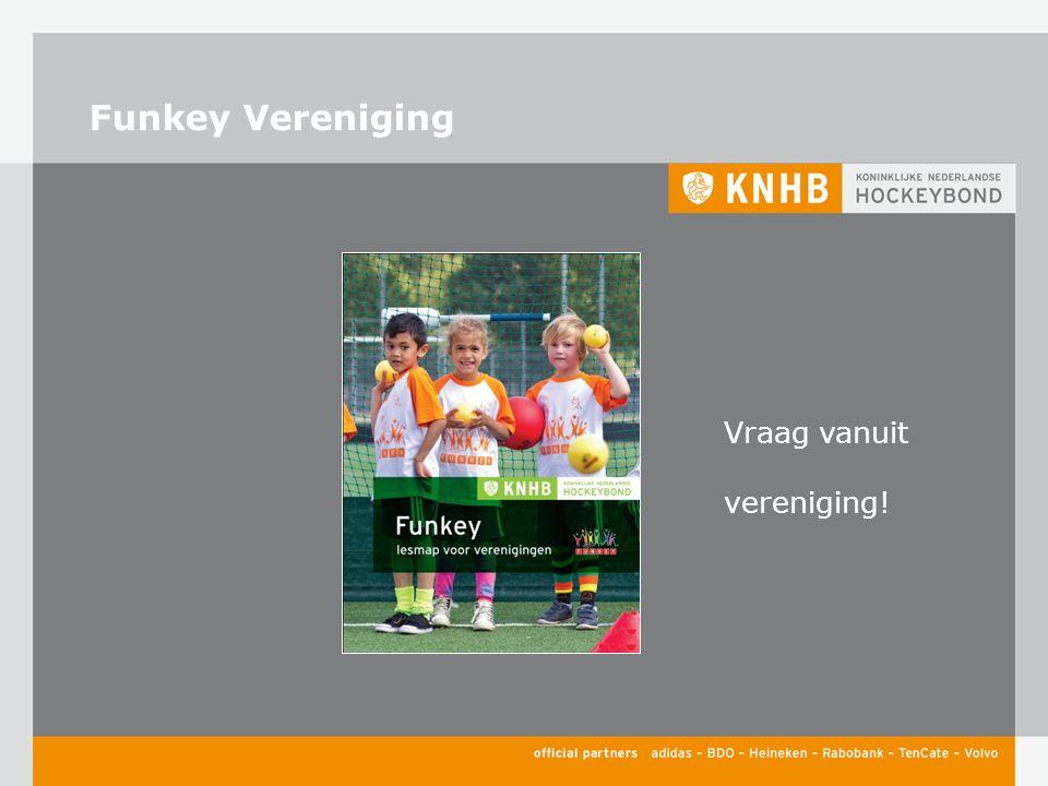 Funkey Vereniging Vraag vanuit vereniging!