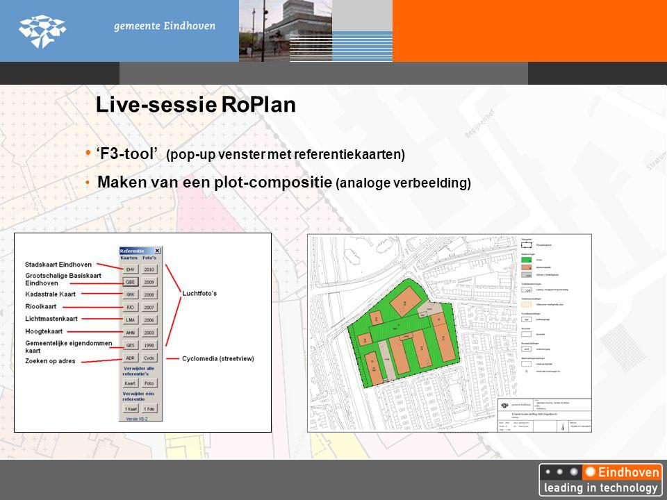 Live-sessie RoPlan 'F3-tool' (pop-up venster met referentiekaarten) Maken van een plot-compositie (analoge verbeelding)
