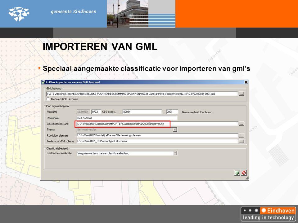 IMPORTEREN VAN GML Speciaal aangemaakte classificatie voor importeren van gml's