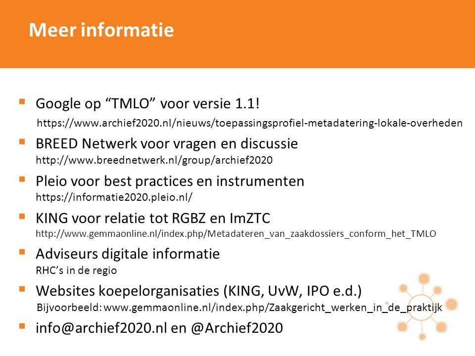 Meer informatie  Google op TMLO voor versie 1.1.