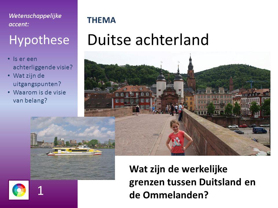 Duitse achterland Hypothese Wat zijn de werkelijke grenzen tussen Duitsland en de Ommelanden.
