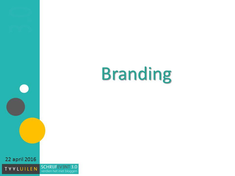 Branding 22 april 2016